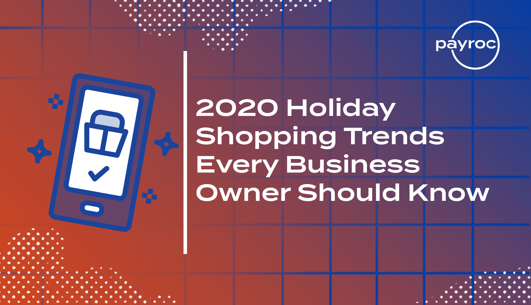 holiday shopping trends every business owner should know