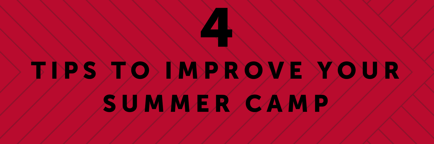 TIPS TO IMPROVE YOUR SUMMER CAMP-4.png