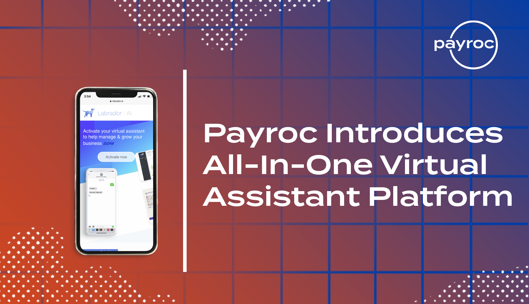 Payroc Introduces All-In-One Virtual Assistant Platform Labrador A.I.